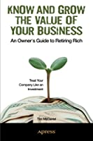 Know and Grow the Value of Your Business Front Cover
