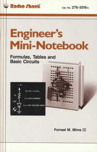 Engineer's Mini-Notebook: Formulas, Tables and Basic Circuits