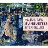 echange, troc Compilation - Au Bal Des Guinguettes Eternelles