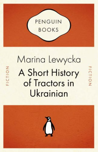 A Short History of Tractors in Ukranian (Penguin Celebrations)