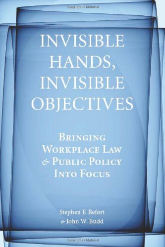 Invisible Hands, Invisible Objectives: Bringing Workplace...