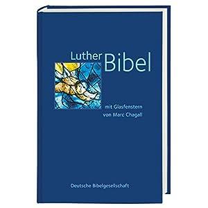 Lutherbibel: mit Glasfenstern von Marc Chagall
