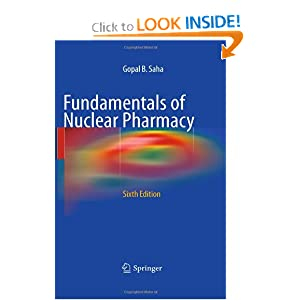 Fundamentals of Nuclear Pharmacy (Saha, Fundamentals of Nuclear Pharmacy