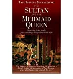 img - for [(The Sultan and the Mermaid Queen)] [Author: Paul Spencer Sochaczewski] published on (April, 2009) book / textbook / text book