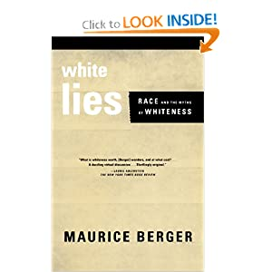 WEBSITE: WHITE LIES: Race and the Myths of Whiteness (2000)...
