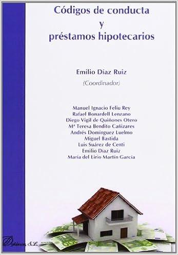 Códigos De Conducta Y Préstamos Hipotecarios: Amazon.es: Emilio ...