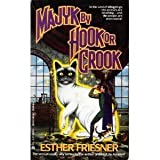 Majyk By Hook or Crook (0441000541) by Friesner, Esther