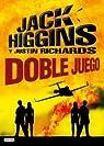 Doble juego par Jack Higgins