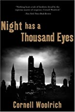 Night Has a Thousand Eyes: a novel of suspense