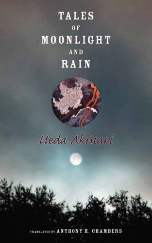 Tales of Moonlight and Rain (Translations from the Asian Classics)