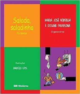 Salada Saladinha: Parlendas: Maria Jose Nobrega, Rosane