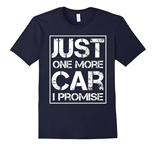 just-one-more-car-i-promise-tshirt-gift-tee-shirt-for-cars-collector-one-more-car-t-shirt-navy-herre