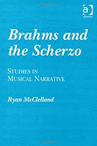 Brahms And The Scherzo from Ashgate