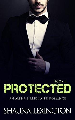 romance-an-alpha-billionaire-romance-protected-book-four-billionaire-romance-series-4