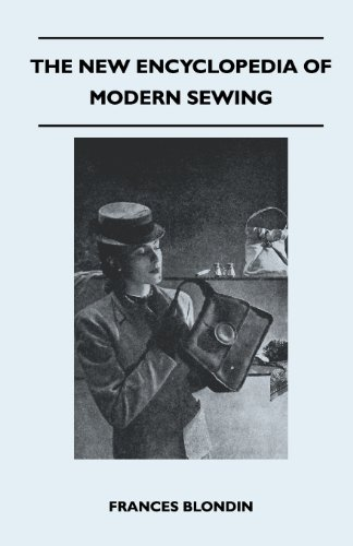 The New Encyclopedia of Modern Sewing, by Frances Blondin