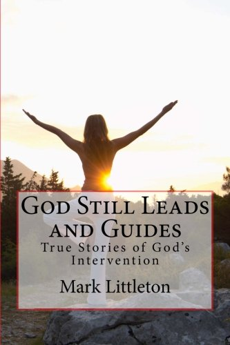 god-still-leads-guides-true-stories-of-god-intervention
