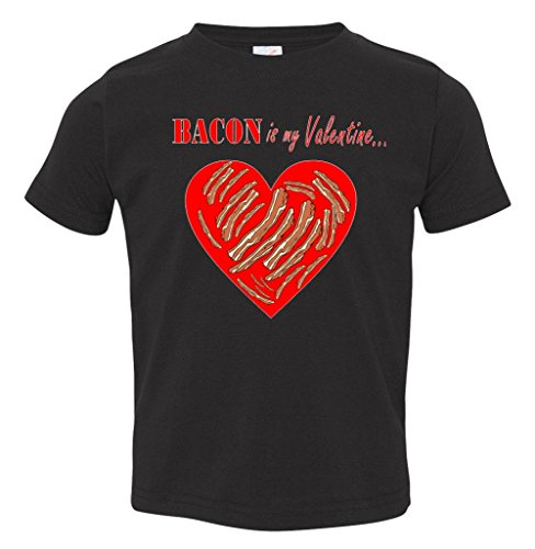 Bacon Is My Valentine Funny V-Day Toddler T-Shirt