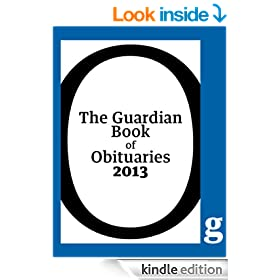 The Guardian Book of Obituaries 2013