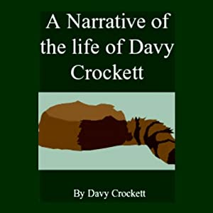 A Narrative of the Life of Davy Crockett Audiobook