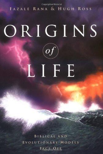 Origins Of Life: Biblical And Evolutionary Models Face Off