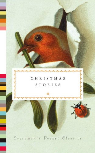 Christmas Stories (Everyman's Library (Cloth))