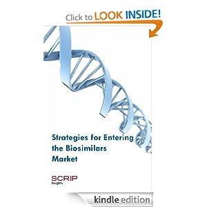 Strategies for Entering the Biosimilars Market Jeanette Marchant