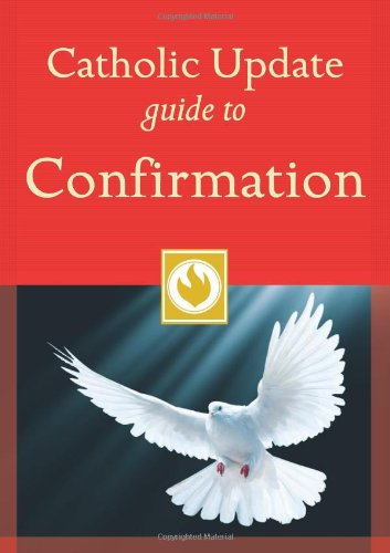 Catholic Update Guide to Confirmation (Catholic Update Guides)