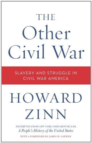 The Other Civil War: Slavery and Struggle in Civil War
