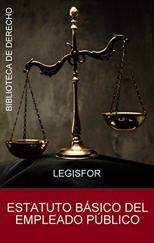 Estatuto Básico del Empleado Público (Real Decreto Legislativo 5/2015): edición 2016. Con índice sistemático