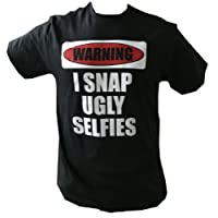 WARNING I SNAP UGLY SELFIES black 100% cotton t-shirt with white ink (Large)