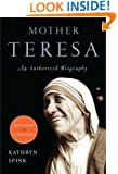 Mother Teresa (Revised Edition): An Authorized Biography