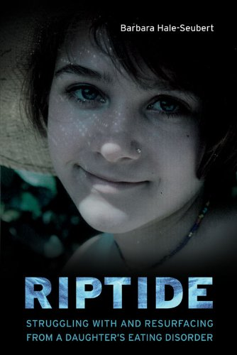 Riptide: Strling with and Resurfacing from a Daughter's Eating Disorder