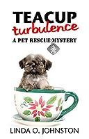 Teacup Turbulence