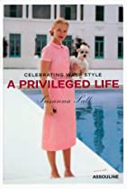 Free A Privileged Life: Celebrating Wasp Style Ebook & PDF Download