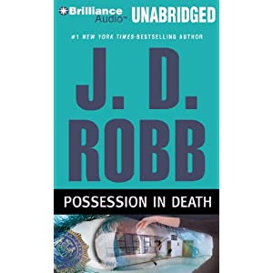 J.D. Robb - Possession in Death Audiobook