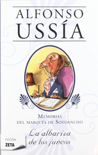Memorias Del Marqués De Sotoancho. La Albariza De Los Juncos descarga pdf epub mobi fb2