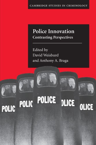 Police Innovation: Contrasting Perspectives (Cambridge...