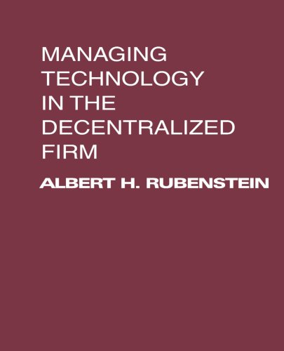 Managing Technology in the Decentralized Firm