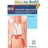 Arterielle Hypertonie: Empfohlen von der Deutschen Hochdruckliga/Deutsche Hypertonie Gesellschaft