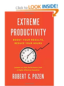 Extreme Productivity by Bob Pozen