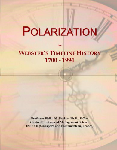 Polarization: Webster'S Timeline History, 1700 - 1994