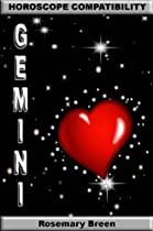 LONGING FOR ZODIAC LOVE: HOROSCOPE COMPATIBILITY BOOK FOR GEMINI (LONGING FOR LOVE IN YOUR ASTROLOGY STAR SIGN: 12 BOOK SERIES)