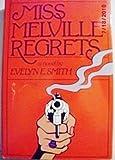Miss Melville Regrets