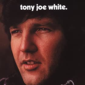 Tony Joe White (US Release)