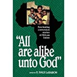 All Are Alike Unto God