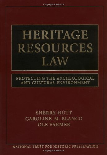 Heritage Resources Law: Protecting the Archeological and...