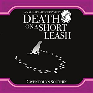 Death on a Short Leash | [Gwendolyn Southin]