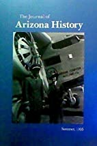 The Journal of Arizona History, Volume 36,…