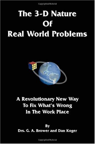 The 3-D Nature of Real World Problems