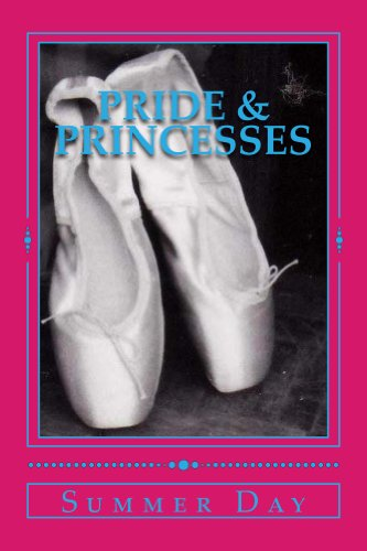Pride & Princesses by Summer Day